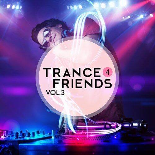 Trance 4 friends vol 3 Album Cover