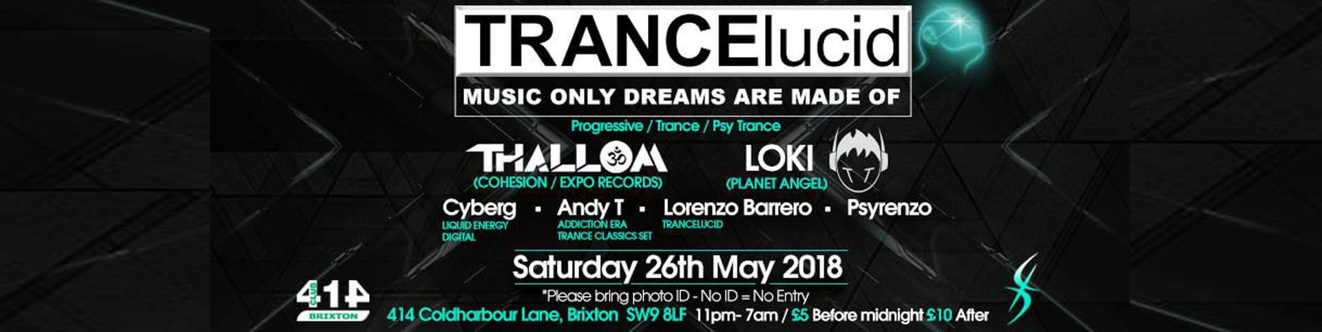 Trancelucid @ Club 414 (Brixton, London)